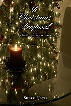 A Christmas Proposal (Hidden Threat, #1.5)…