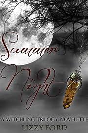 Summer Night (#1.5, Witchling Trilogy) af…