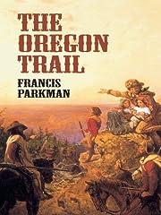 The Oregon Trail (Economy Editions) von…