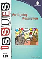 An Ageing Population: 159 (Issues) by Lisa…