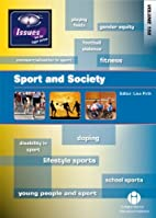 Sport and Society: 198 (Issues) by Lisa…