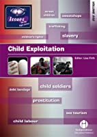 Child Exploitation: 202 (Issues) by Lisa…