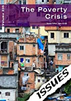 The Poverty Crisis: 235 (Issues) by Cara…