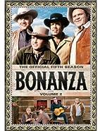 Bonanza: The Official Fifth Season, Vol. 2…