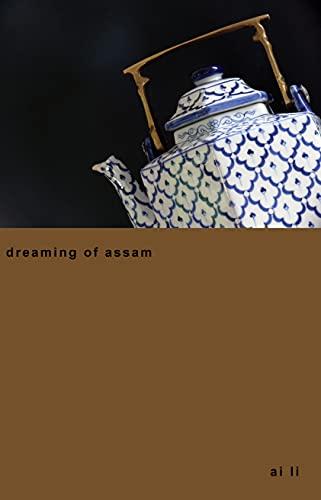 dreaming of assam
