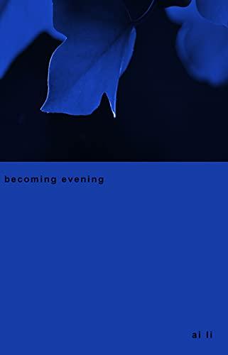 becoming evening
