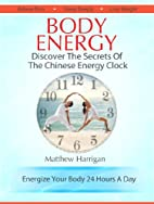 Body Energy - Discover The Secrets Of The…