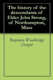 The History of the Descendants of Elder John…