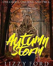 Autumn Storm (#2, Witchling Trilogy) af…