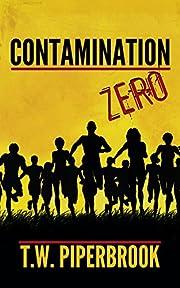 Contamination Prequel (Post-Apocalyptic…