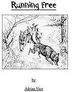 Running Free (Eyes in the Dark Book 1) by…