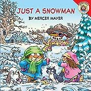 Little Critter: Just a Snowman av Mercer…
