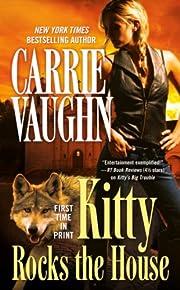 Kitty Rocks the House (Kitty Norville Book…