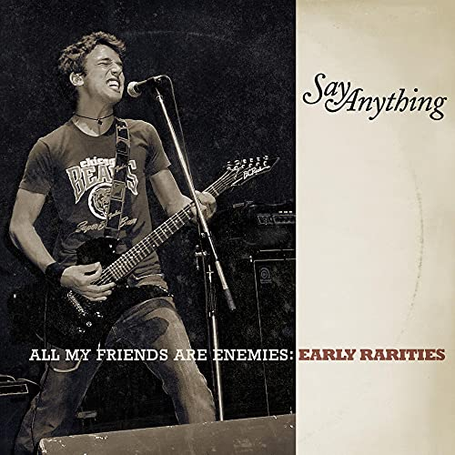 All My Friends Are Enemies: The Early Raritie