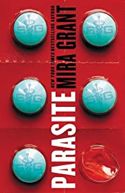Parasite (Parasitology Book 1) av Mira Grant