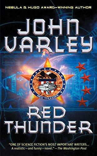 Red Thunder (Thunder and Lightning, #1) by John Varley