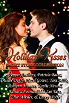 Holiday Kisses by Pepper Anthony