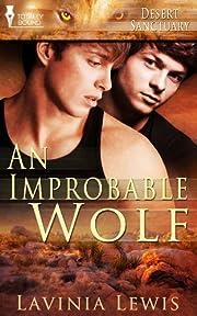 An Improbable Wolf (Desert Sanctuary) de…