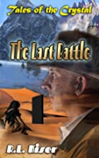 The Last Battle (Tales of the Crystal Book…
