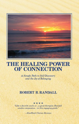 The Healing Power of Connection: A Simple Path to Self-Discovery and the Joy of Belonging