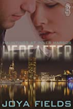 Hereafter (Hauntings at Inner Harbor, #1) by…