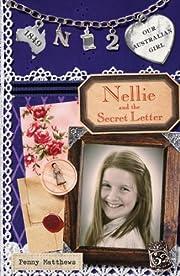 Our Australian Girl: Nellie and Secret the…