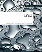iPad In Simple Steps: Covers iOS 5.1 and…