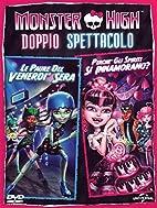 Monster High - Perche Gli Spiriti Si…