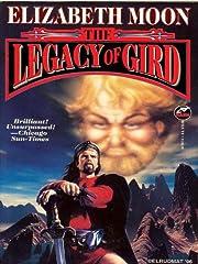 The Legacy of Gird (Paksenarrion Series…