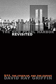 The New Pearl Harbor Revisited: 9/11, the…