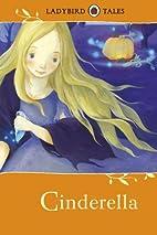 Ladybird Tales: Cinderella by Vera Southgate…