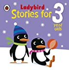 Ladybird Stories for 3 Year Olds by Joan…