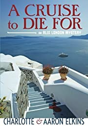 A Cruise to Die for (Alix London, #2) de…