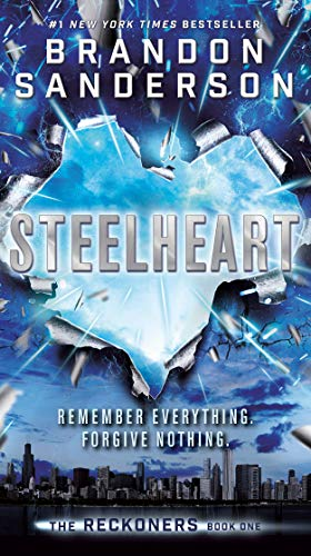 Steelheart (Reckoners, #1) by Brandon Sanderson
