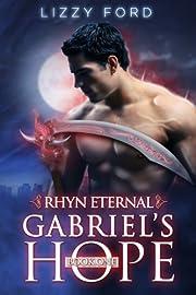 Gabriel's Hope (#1, Rhyn Eternal) af…