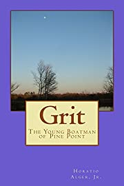 Grit, The Young Boatman of Pine Point –…