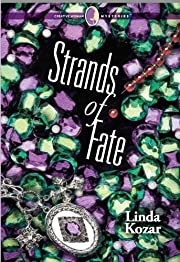 Strands of Fate de Linda P Kozar