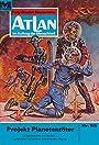 "Atlan 52: Projekt Planetentöter: Atlan-Zyklus ""Im Auftrag der Menschheit"" (Atlan classics) - H. G. Francis"