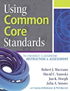Using Common Core Standards to Enhance…