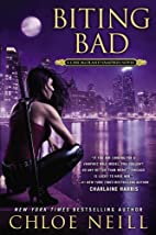 Biting Bad: A Chicagoland Vampires Novel by…