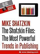 The Shatzkin Files: The Most Powerful Trends…