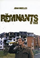 The Remnants of War (Cornell Studies in…
