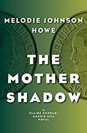 The Mother Shadow by Melodie Johnson Howe