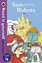 Sam and the Robots - Read it yourself with…