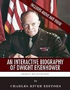 An Interactive Biography of Dwight D.…