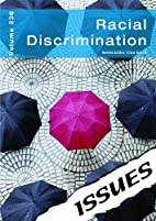 Racial Discrimination: 236 (Issues) by Cara…