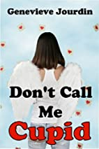 Don't Call Me Cupid (Kindred Spirits) by…