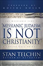 Messianic Judaism is Not Christianity: A…