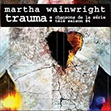 Trauma: Chansons De La Serie Tele Saison #4 (2013)