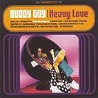 Heavy Love by Buddy Guy